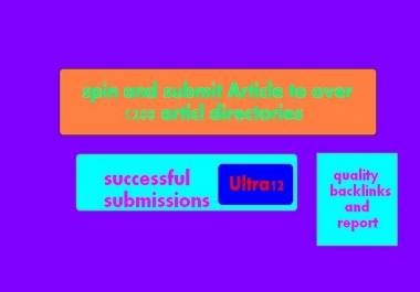 spin and submit Article to over 1200 article directories, successful submissions only with quality backlinks and report
