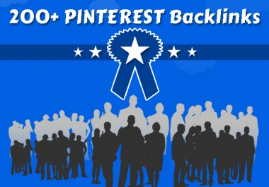 generate more TRAFFIC to your site from 200 plus pinterest backlinks