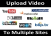 do Video Submission to 15 High PR Video Sharing Sites Manually