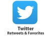 GIVE YOU 500 TWITTER RETWEETS AND 500 FAVOURITES