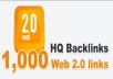GIVE YOU 1000 WEB 2.0 HQ BACKLINKS