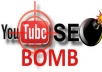 get you YouTube SEO Bomb - Views, Likes Backlinks, Social Signals, WEB 2.0s, Embeds and more organic clicks